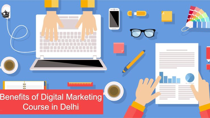 benefits-of-digital-marketing-course-in-delhi