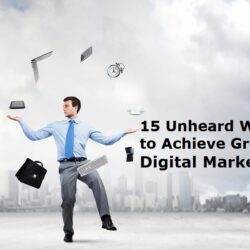 15-Unheard-Ways-to-Achieve-Greater-Digital-Marketing