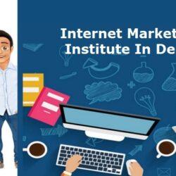 Internet Marketing Institute In Delhi