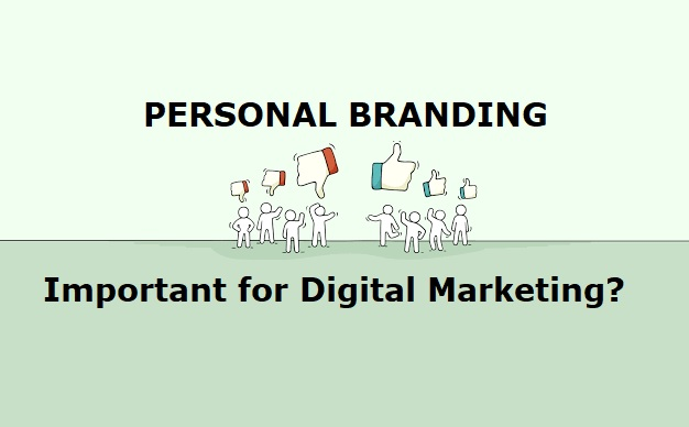 Personal-Branding-Very-Important-for-Digital-Marketing