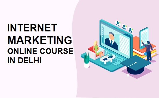 Internet-Marketing-Online-Course-in-Delhi