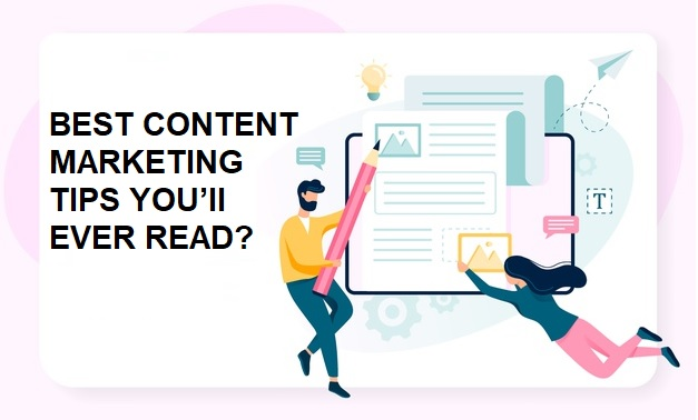 Best-Content-Marketing-Tips-You'll-Ever-Read