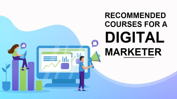 Recommended Courses for a Digital Marketer