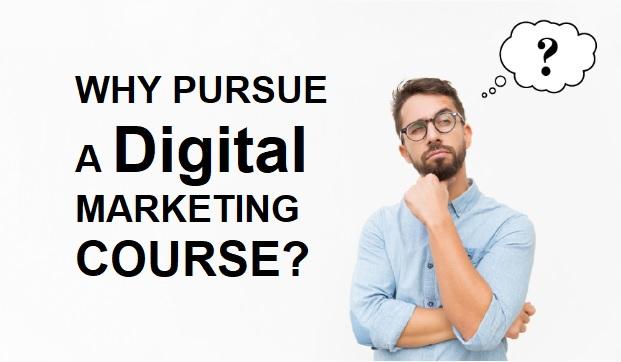 Why-Pursue-a-Digital-Marketing-Course