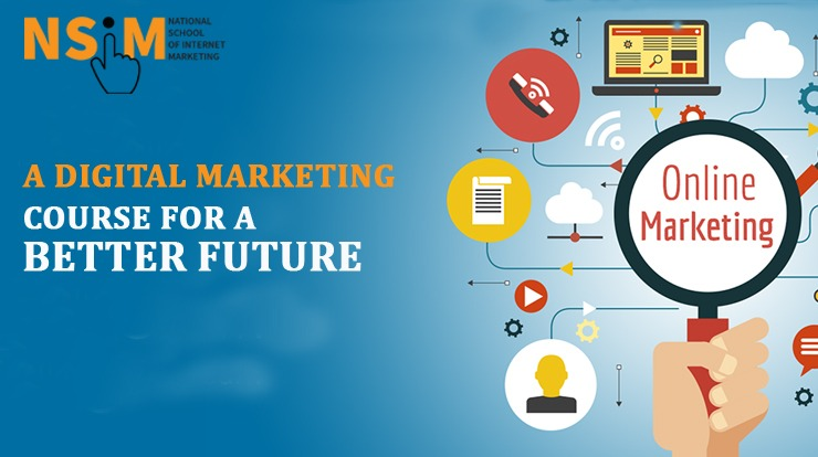 Digital Marketing Course for a Better Future