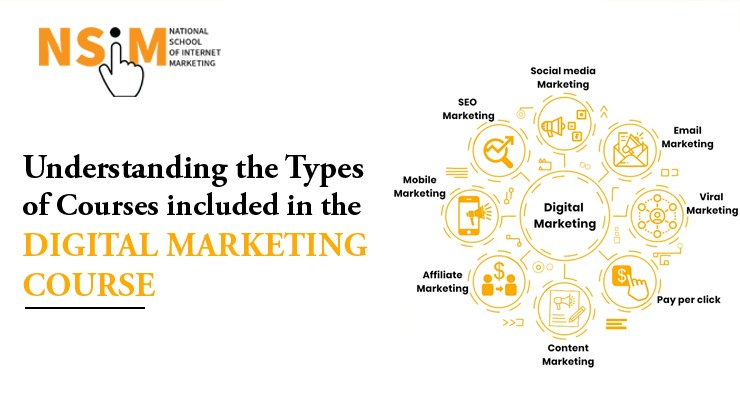Understanding the Types of Courses included in the Digital Marketing Course