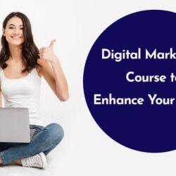 advanced digital marketing course in South Delhi