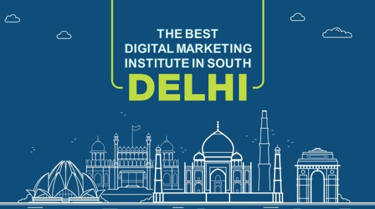 All About the Best Digital Marketing Institute in South Delhi