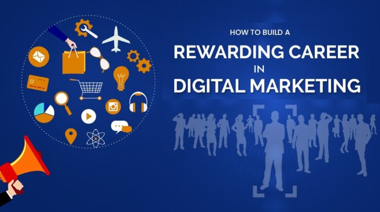 Why Digital Marketing is so Important for a Rewarding Career